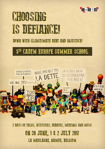 5th CADTM Europe Summer School Choosing is defiance